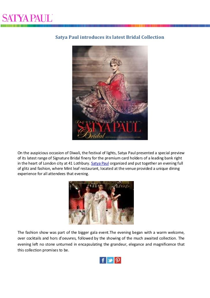 Satya Paul introduces its latest Bridal CollectionOn the auspicious occasion of Diwali, the festival of lights, Satya Paul...