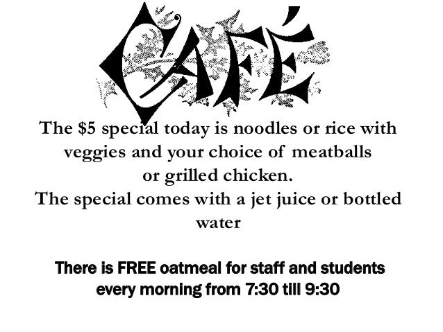 The $5 special today is noodles or rice with veggies and your choice of meatballs or grilled chicken. The special comes wi...