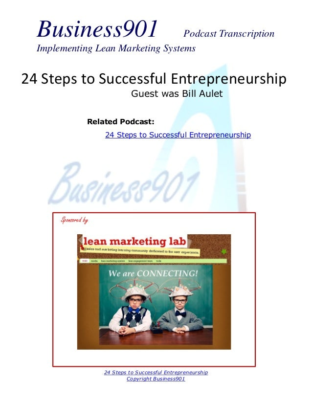 Business901  Podcast Transcription Implementing Lean Marketing Systems  24 Steps to Successful Entrepreneurship Guest was ...