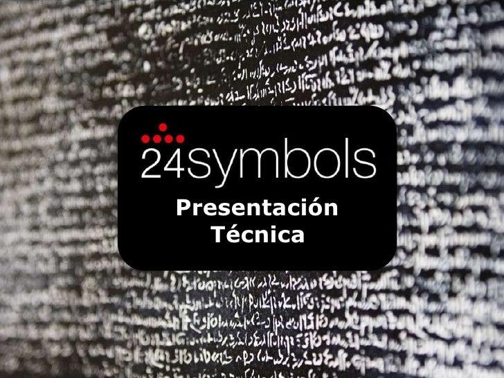 Presentación<br />Técnica<br />