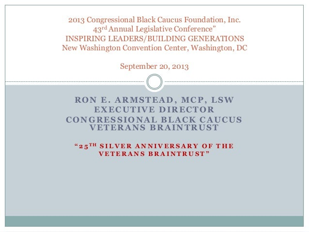 "2013 Congressional Black Caucus Foundation, Inc. 43rd Annual Legislative Conference"" INSPIRING LEADERS/BUILDING GENERATION..."