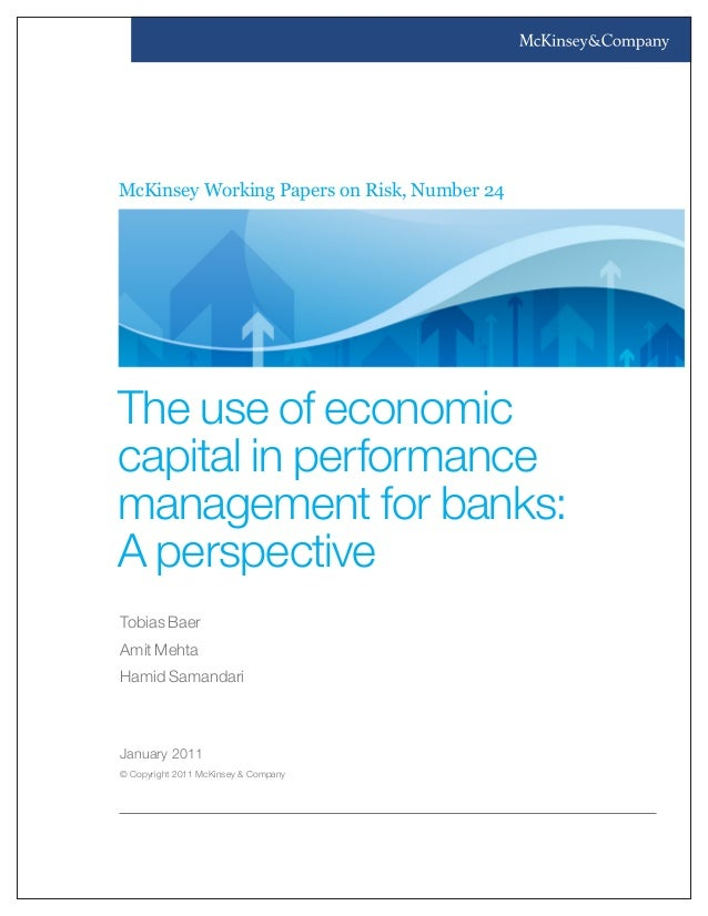 McKinsey Working Papers on Risk, Number 24 January 2011 © Copyright 2011 McKinsey & Company Tobias Baer Amit Mehta Hamid S...