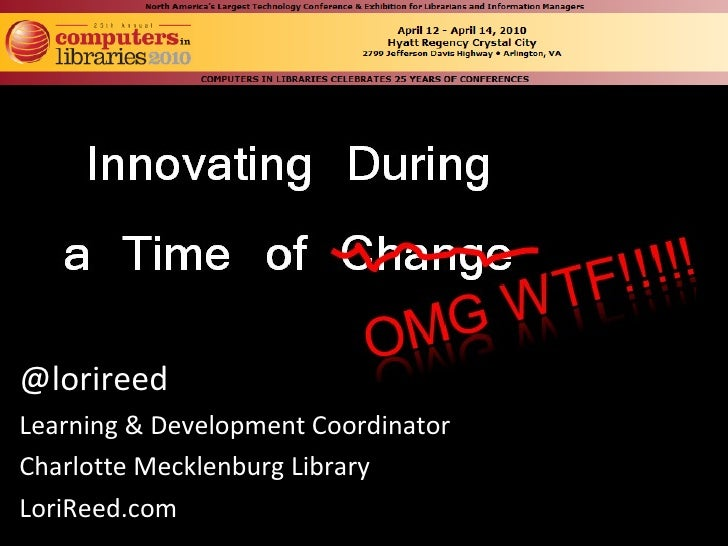 @lorireed Learning & Development Coordinator Charlotte Mecklenburg Library LoriReed.com