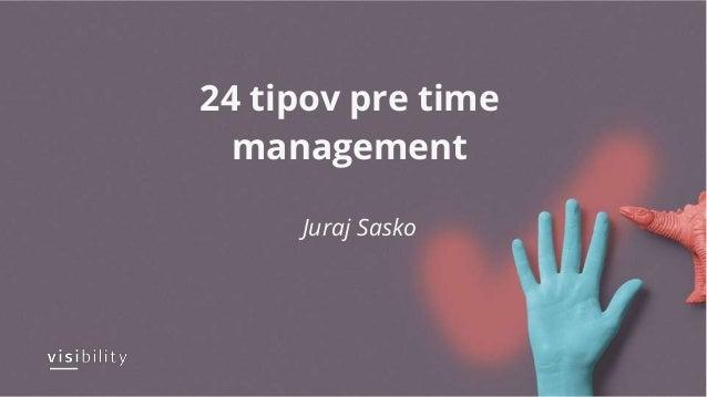 24 tipov pre time management Juraj Sasko