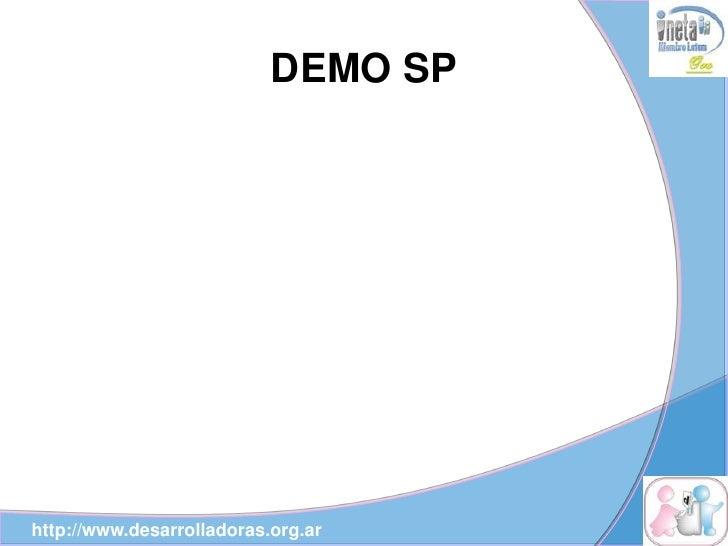 DEMO SP     http://www.desarrolladoras.org.ar