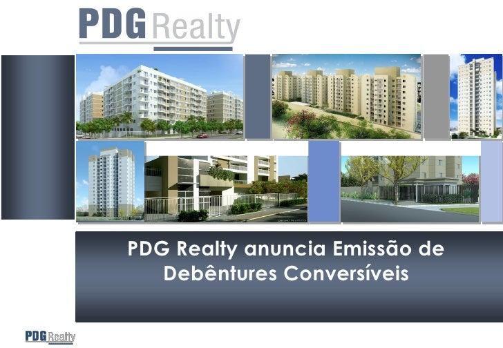 PDG Realty anuncia Emissão de    Debêntures Conversíveis