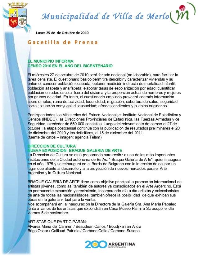 Municipalidad de Villa de Merlo Lunes 25 de de Octubre de 2010 G a c e t i l l a d e P r e n s a EL MUNICIPIO INFORMA: CEN...