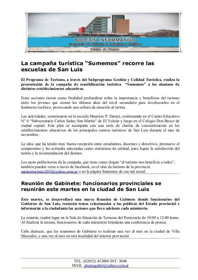 """La campaña turística """"Sumemos"""" recorre las escuelas de San Luis El Programa de Turismo, a través del Subprograma Gestión y..."""