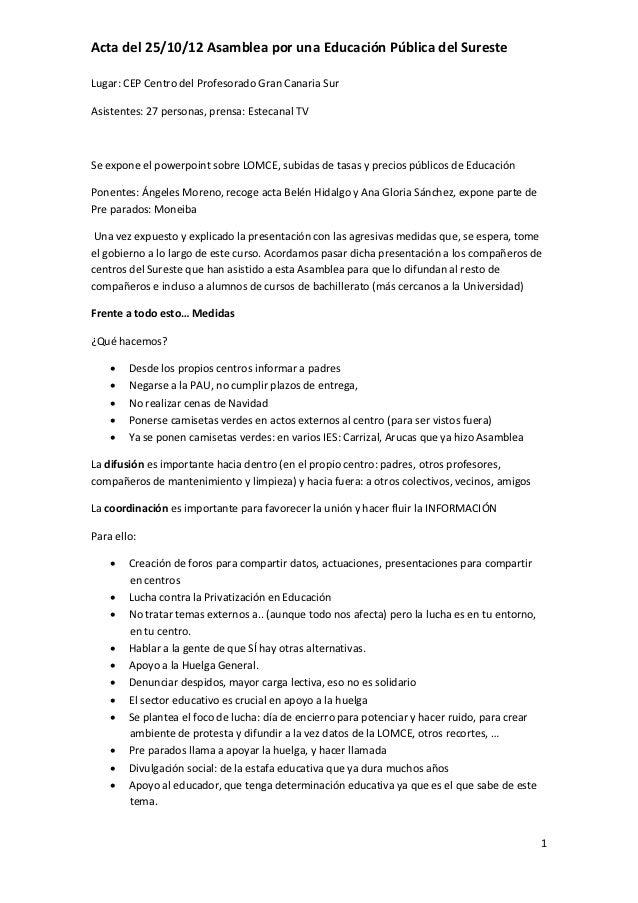 Acta del 25/10/12 Asamblea por una Educación Pública del SuresteLugar: CEP Centro del Profesorado Gran Canaria SurAsistent...