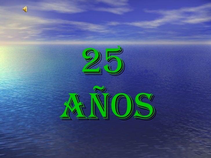 25AÑOS