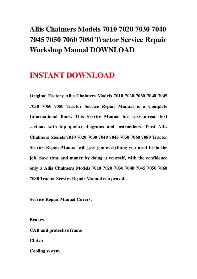 Allis Chalmers Models 7010 7020 7030 70407045 7050 7060 7080 Tractor Service RepairWorkshop Manual DOWNLOADINSTANT DOWNLOA...