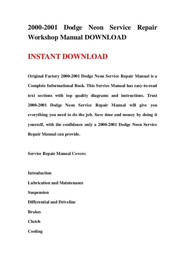 2000 2001 dodge neon service repair workshop manual download rh slideshare net 1999 Dodge Neon 1997 dodge neon owners manual