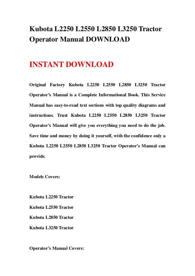 Kubota L2250 L2550 L2850 L3250 Tractor Operator Manual DOWNLOAD – Kubota Wiring Diagram Online