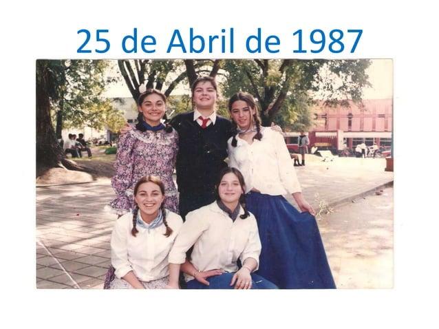 25 de Abril de 1987