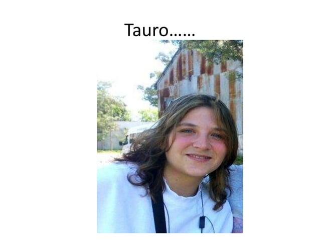 Tauro……