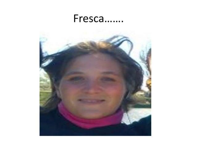Fresca…….