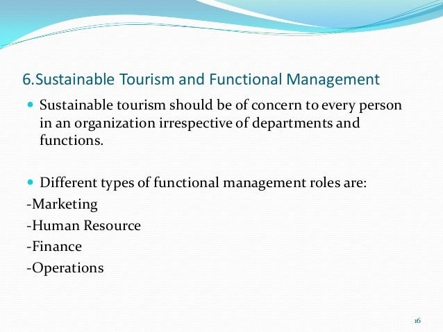 scope of tourism Tourism scope have more and more in future each sectors like wise ecofriendly, heritage and government sector you can start our own business in this sector and u have more knowlege of language.