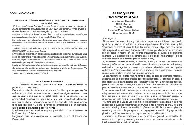 COMUNICACIONES PARROQUIA DE SAN DIEGO DE ALCALA Avenida san Diego, 61 28053-Madrid. Tel. 91/477.03.96 Domingo 4º de Pascua...