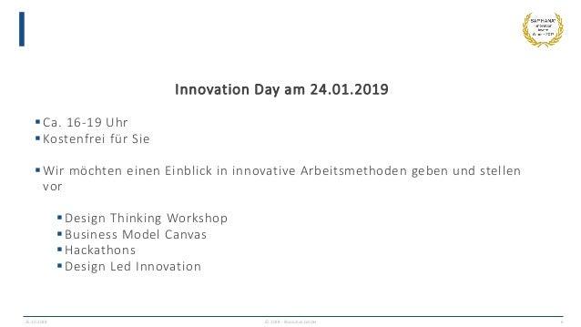 25.10.2018 © 2018 - IBsolution GmbH 6 Innovation Day am 24.01.2019  Ca. 16-19 Uhr  Kostenfrei für Sie  Wir möchten eine...