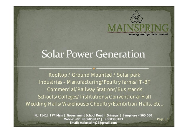 Rooftop / Ground Mounted / Solar park Industries - Manufacturing/Poultry farms/IT-BT Commercial/Railway Stations/Bus stand...