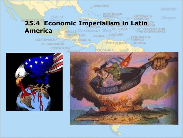 us imperialism in latin america essay Fifteen years ago gabriel calzada was a fellow at the mises institute who aspired to bring the spanish scholastics' tradition of latin essays us america in.