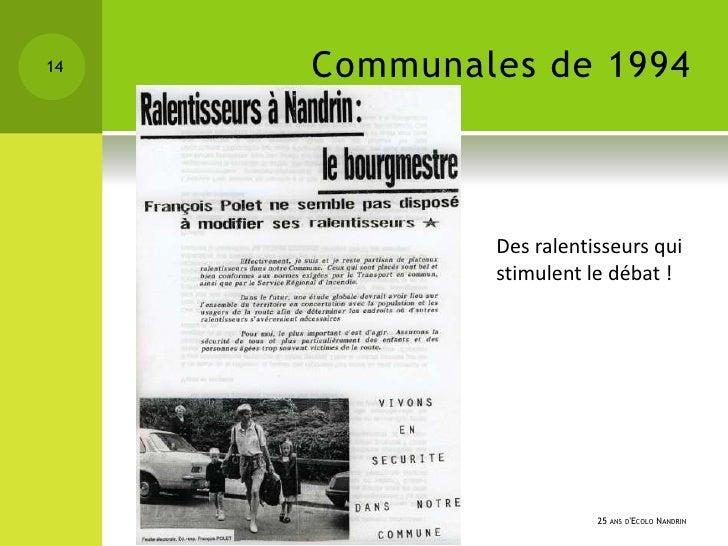 14   Communales de 1994             Des ralentisseurs qui             stimulent le débat !                        25 ANS D...