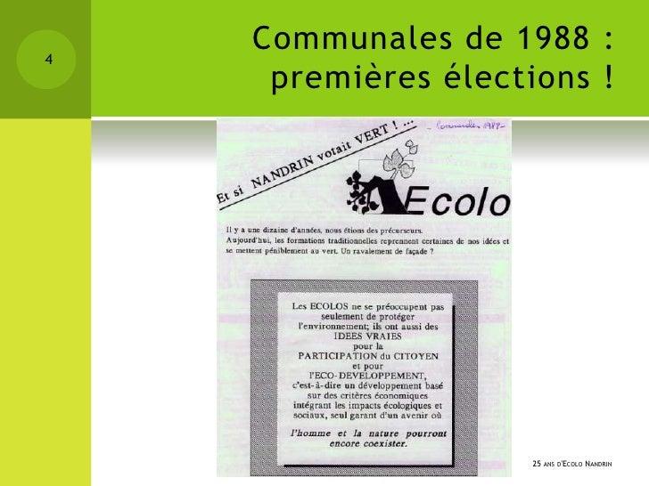 4    Communales de 1988 :     premières élections !                     25 ANS DECOLO NANDRIN