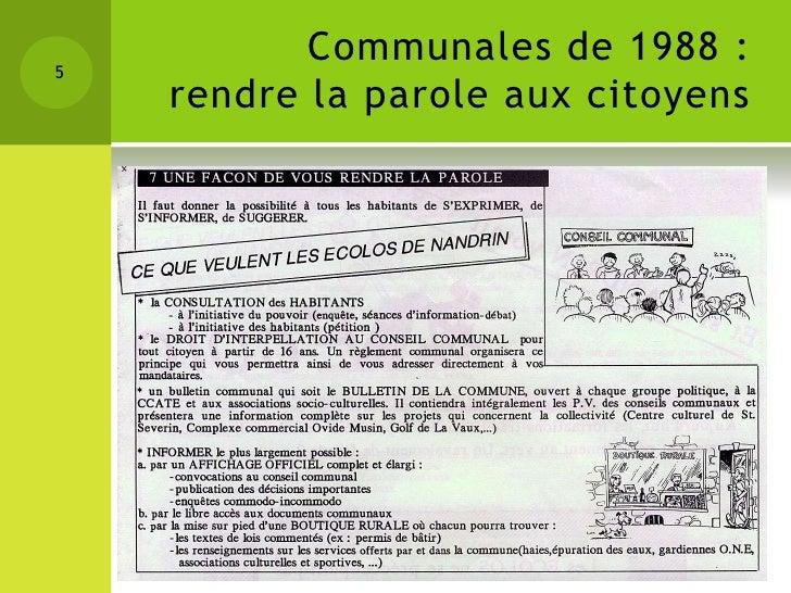 5           Communales de 1988 :    rendre la parole aux citoyens                           25 ANS DECOLO NANDRIN