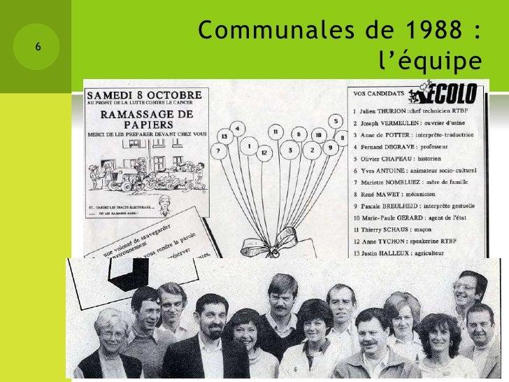 6    Communales de 1988 :                l'équipe                   25 ANS DECOLO NANDRIN