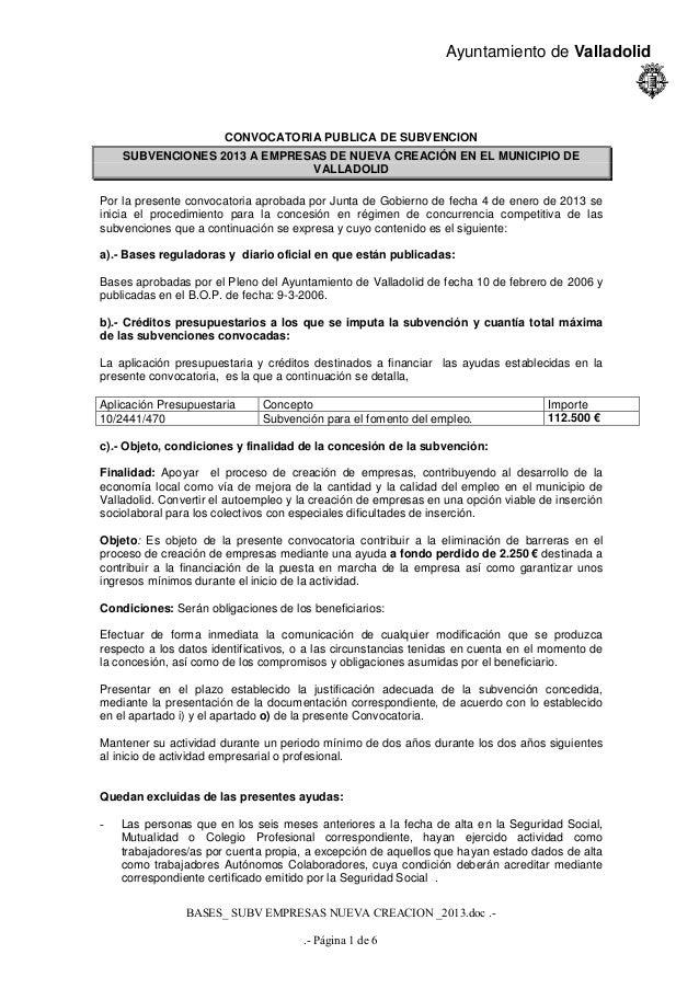 Ayuntamiento de Valladolid                       CONVOCATORIA PUBLICA DE SUBVENCION    SUBVENCIONES 2013 A EMPRESAS DE NUE...