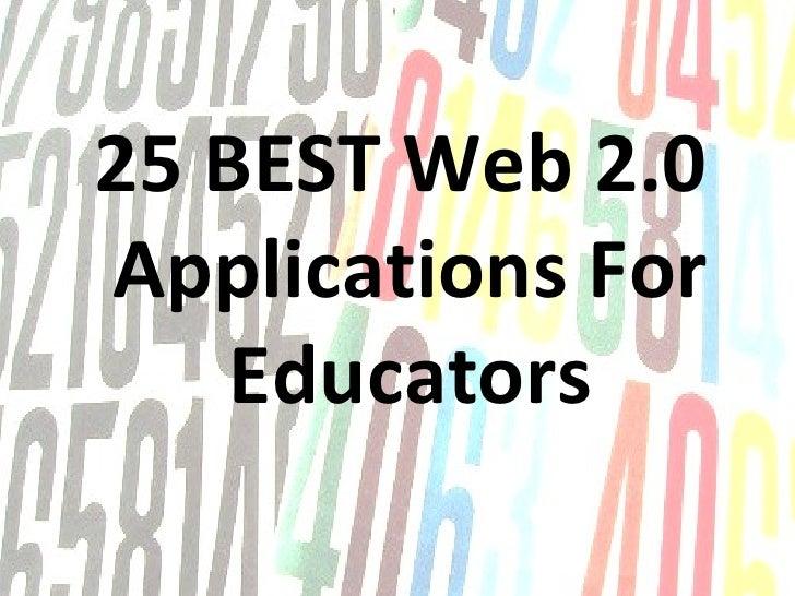 25 BEST Web 2.0  Applications For Educators Meg Griffin Central Bucks School District