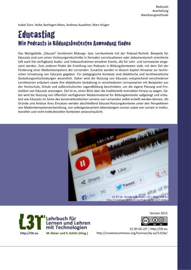 Der Begriff 'Educast' bezieht sich auf die Nutzung von Podcasts und anderen Audio- und Videoaufzeich- nungen in Bildungsko...