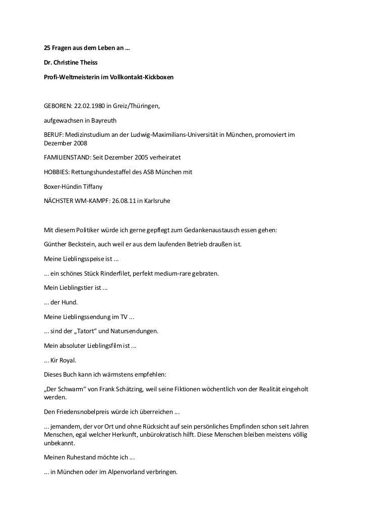 25 Fragen aus dem Leben an …Dr. Christine TheissProfi-Weltmeisterin im Vollkontakt-KickboxenGEBOREN: 22.02.1980 in Greiz/T...
