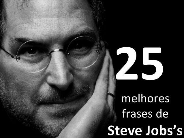25 Frases De Steve Jobs