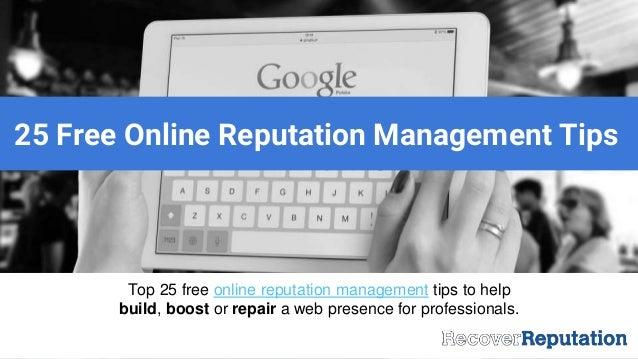 25 free online reputation management repair tips and tools presenta