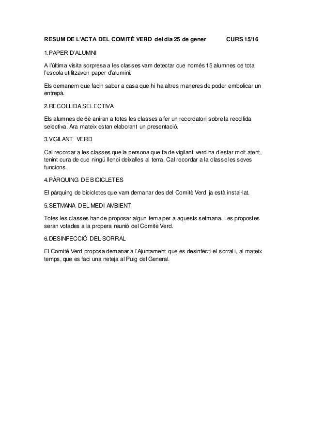 RESUM DE L'ACTA DEL COMITÈ VERD del dia 25 de gener CURS 15/16 1.PAPER D'ALUMINI A l'última visita sorpresa a les classes ...