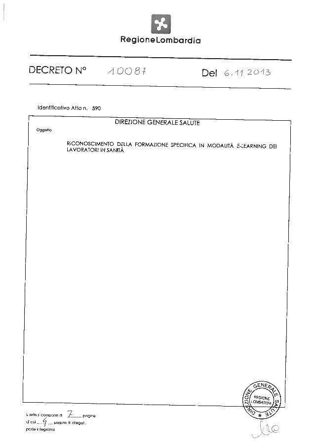 Allegato A al decreto n.10087 del 6.11.2013  Riconoscimento della formazione specifica in modalità e-learning dei lavorato...
