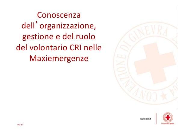 25 Corso TSSA - Il soccorritore volontario nelle maxi emergenze 8d8d71121979