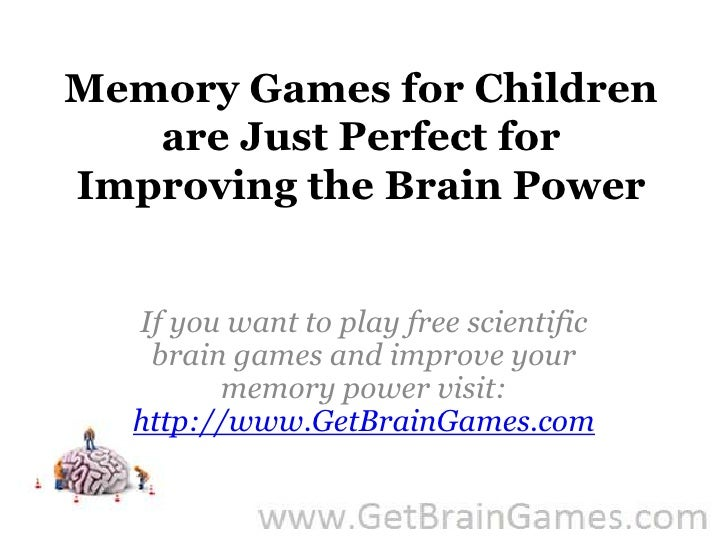 Memory Games for Children are Just Perfect for Improving the Brain Power<br />If you want to play free scientific brain ga...