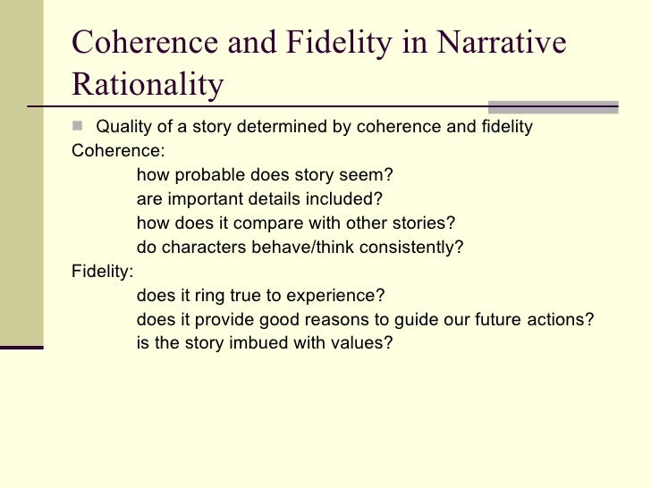 narrative paradigm View this term paper on narrative paradigm the narrative paradigm theory was created in the 1970's by walter fisher narrative paradigm theory n d fisher created.