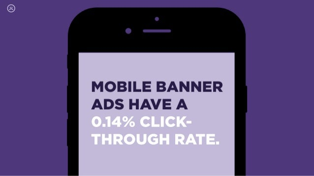 MOBILE BANNER  ADS HAVE A