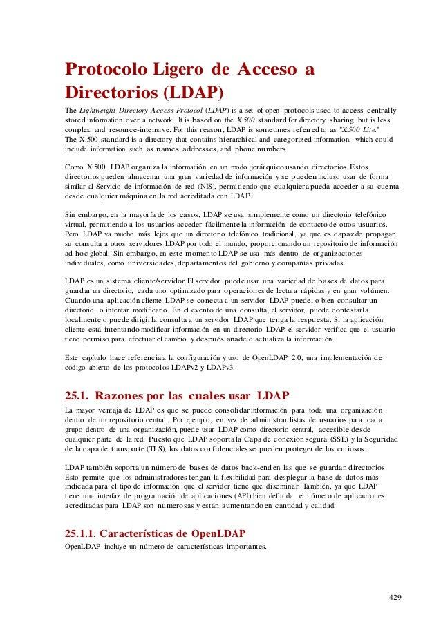 429 Protocolo Ligero de Acceso a Directorios (LDAP) The Lightweight Directory Access Protocol (LDAP) is a set of open prot...