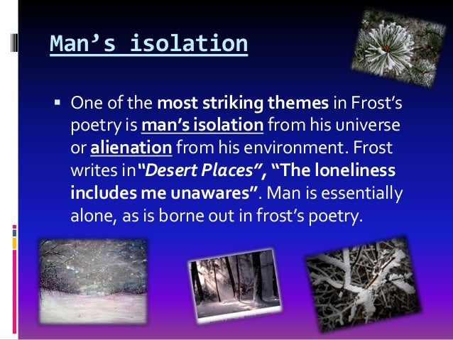 Imagery in robert frosts desert places