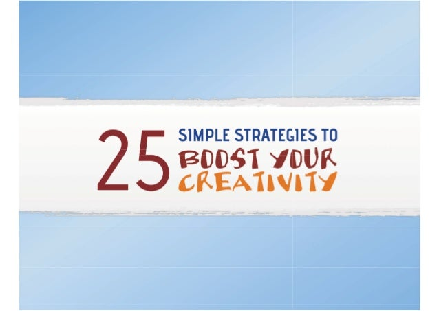 25 simple-strategies-to-boost-your-creativity (1)