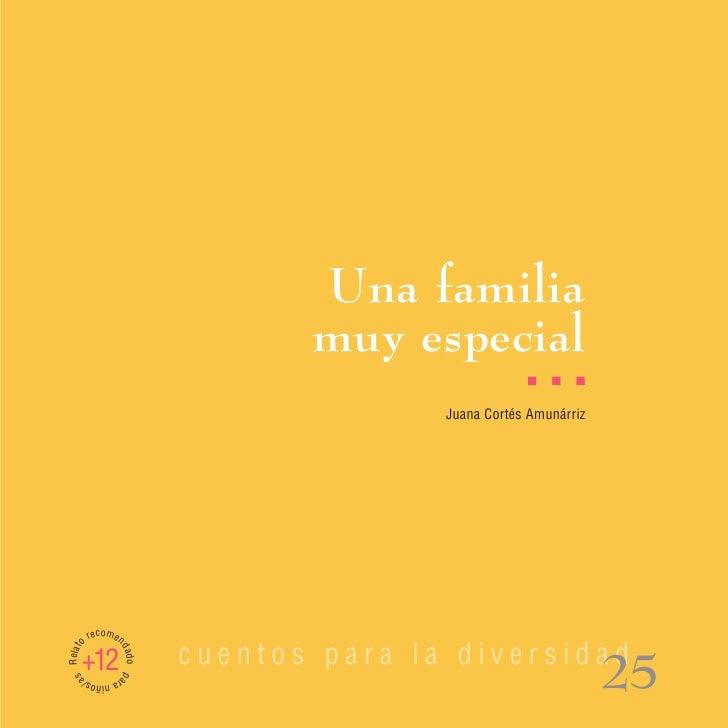 Una familia                                 muy especial                                                     I   I   I    ...