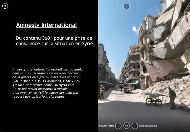 10 Amnesty International Du contenu 360° pour une prise de conscience sur la situation en Syrie Amnesty International prop...