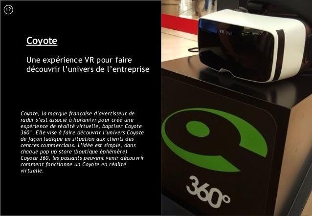 13 Coyote Une expérience VR pour faire découvrir l'univers de l'entreprise Coyote, la marque française d'avertisseur de ra...