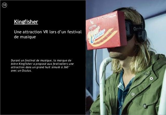 19 Kingfisher Une attraction VR lors d'un festival de musique Durant un festival de musique, la marque de bière Kingfisher...