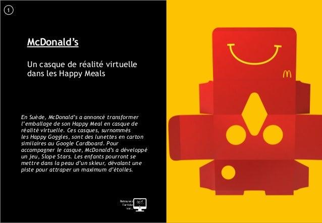 2 McDonald's Un casque de réalité virtuelle dans les Happy Meals En Suède, McDonald's a annoncé transformer l'emballage de...