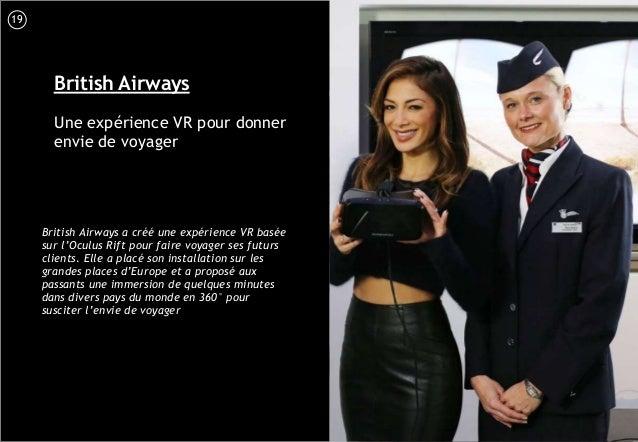 20 British Airways Une expérience VR pour donner envie de voyager British Airways a créé une expérience VR basée sur l'Ocu...